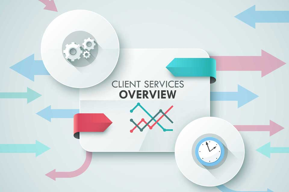 Client Services Overview